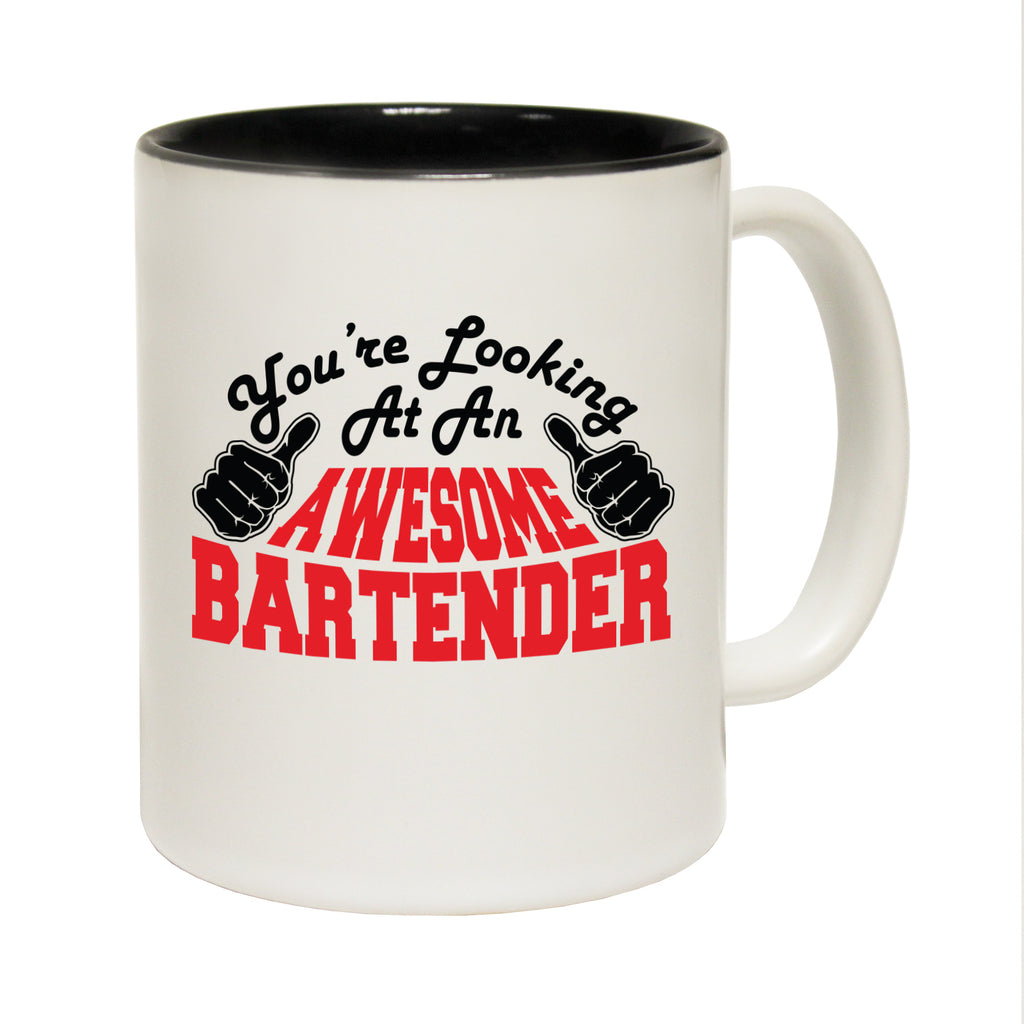 123T Funny Mugs - Bartender Youre Looking Awesome - Coffee Cup