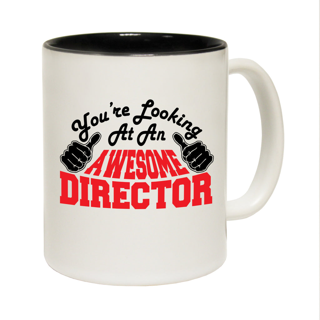 123T Funny Mugs - Director Youre Looking Awesome - Coffee Cup