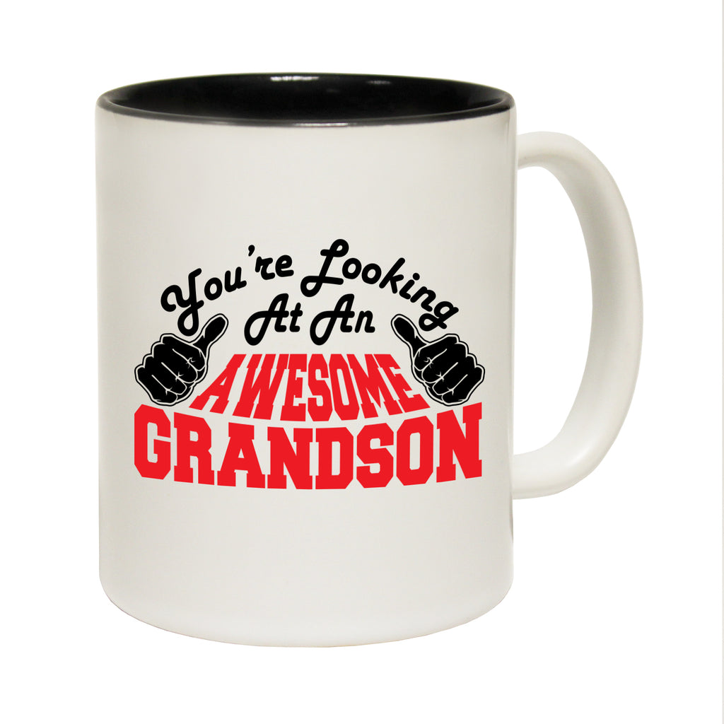 123T Funny Mugs - Grandson Youre Looking Awesome - Coffee Cup
