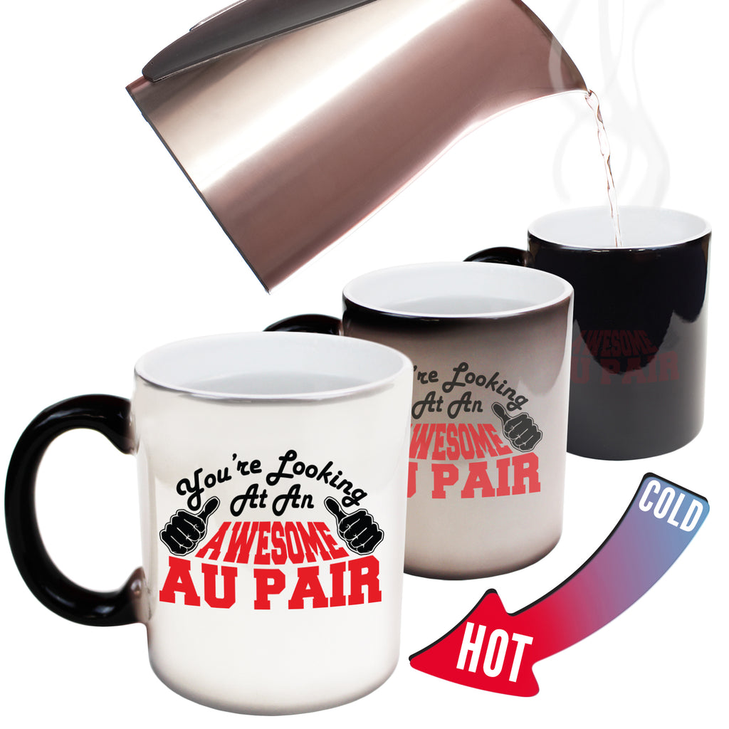 123T Funny Colour Changing Mugs - Au Pair Youre Looking Awesome - Birthday Gift Presents Christmas Coffee Cup