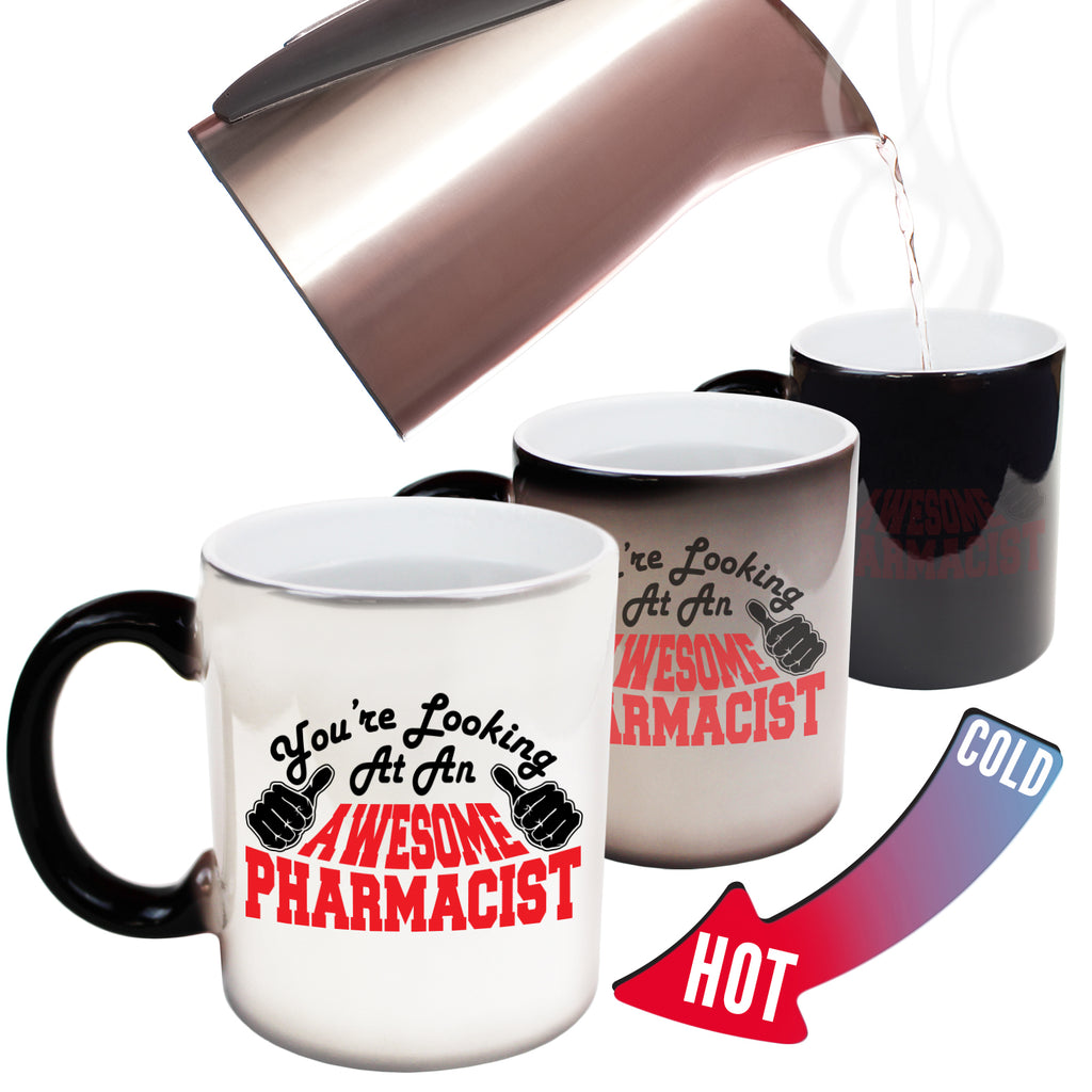 123T Funny Colour Changing Mugs - Pharmacist Youre Looking Awesome - Birthday Gift Presents Christmas Coffee Cup