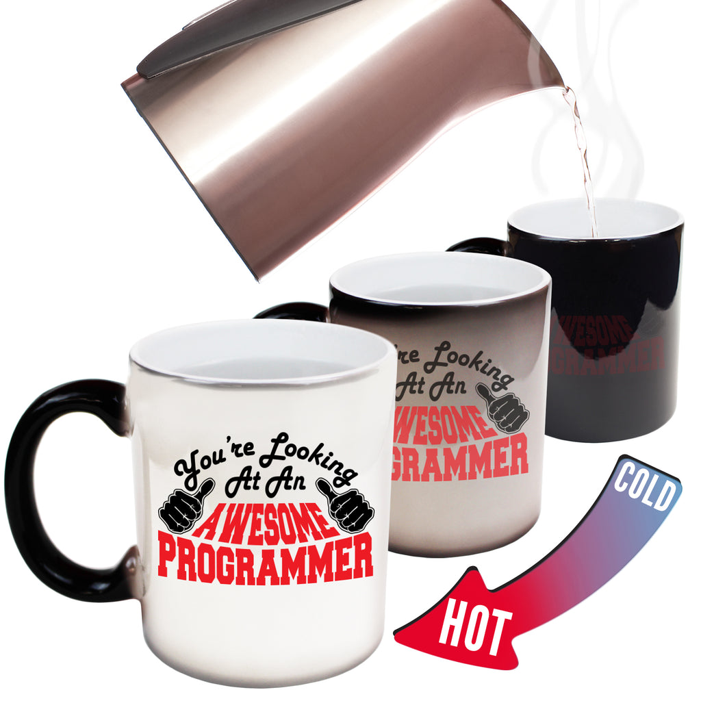 123T Funny Colour Changing Mugs - Programmer Youre Looking Awesome - Birthday Gift Presents Christmas Coffee Cup