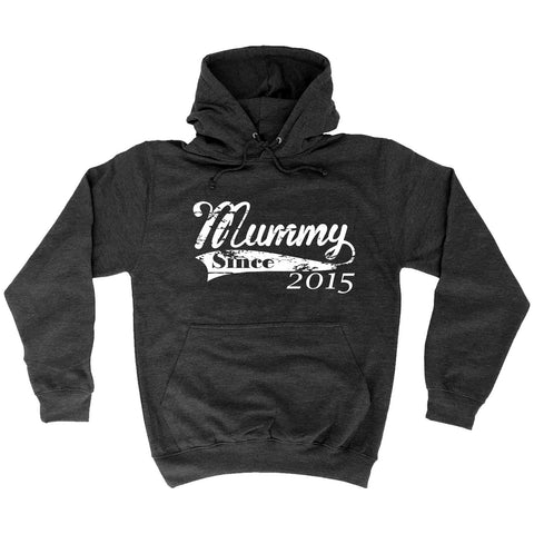 123t Mummy Since 2015 Funny Hoodie
