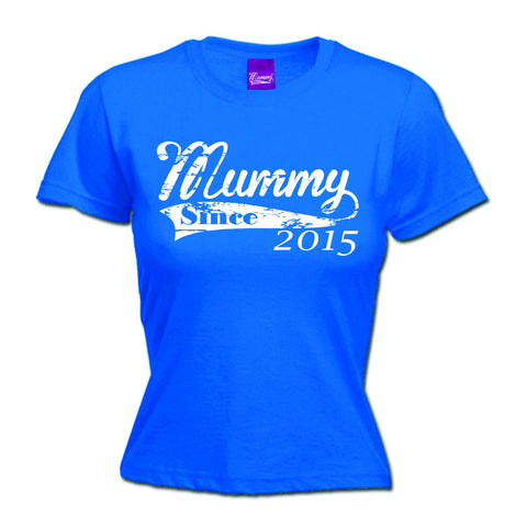123t Women's Mummy Since 2015 Funny T-Shirt