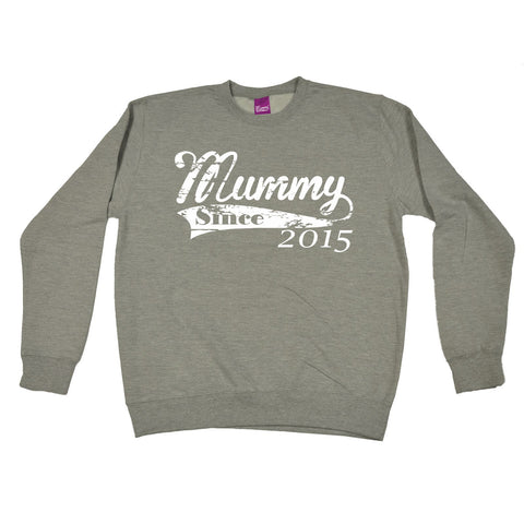 123t Mummy Since 2015 Funny Sweatshirt