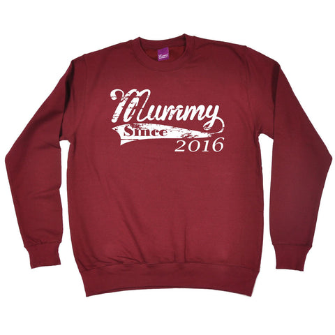 123t Mummy Since 2016 Funny Sweatshirt