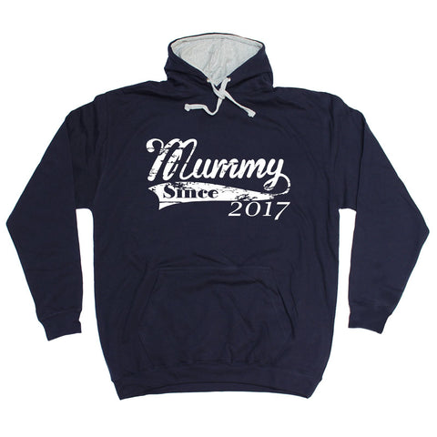 123t Mummy Since 2017 Funny Hoodie