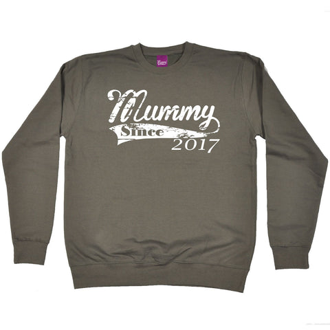 123t Mummy Since 2017 Funny Sweatshirt