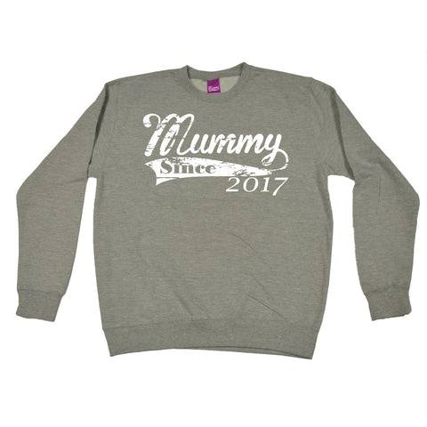123t Mummy Since Any Year Personalisation Funny Sweatshirt