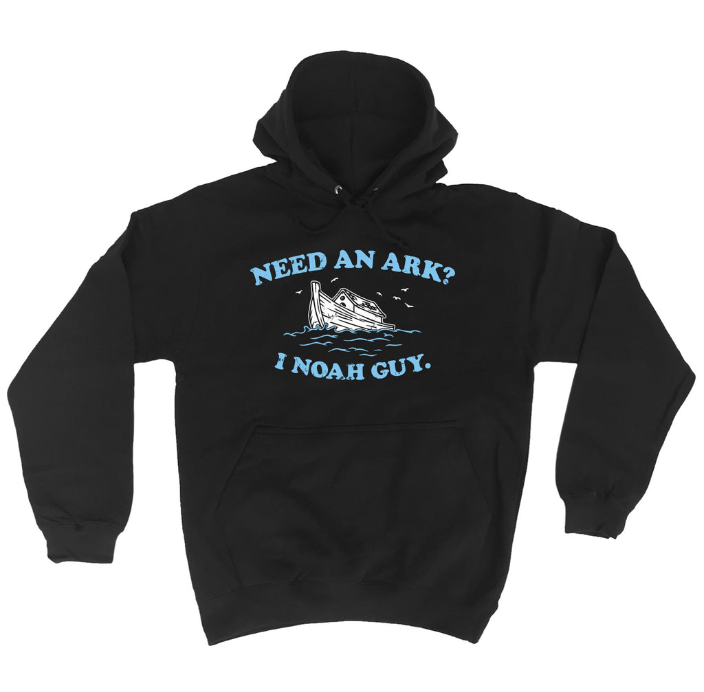 123t Need An Ark ? I Noah Guy Funny Hoodie