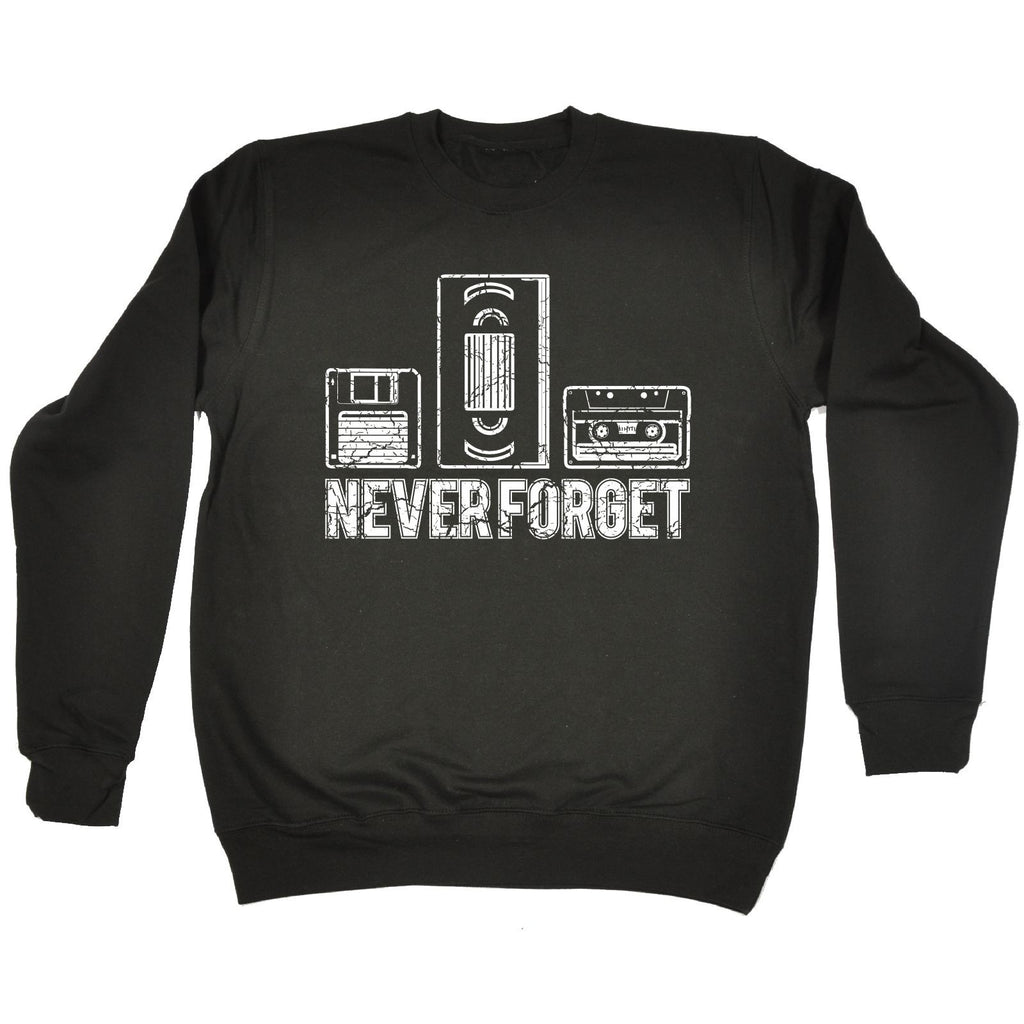 123t  Never Forget Retro Tape Design - SWEATSHIRT Funny Christmas Casual Birthday Top, 123t