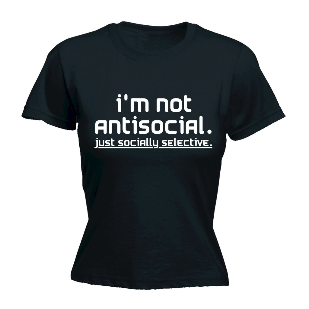 123t Women's I'm Not Antisocial Just Socially Selective Funny T-Shirt