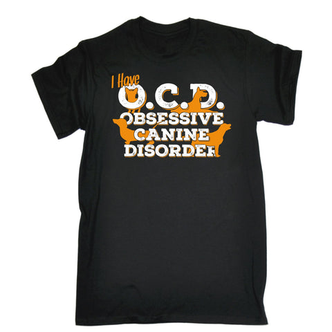 123t Men's I Have OCD Obsessive Canine Disorder Funny T-Shirt