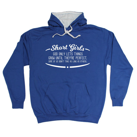 123t Short Girls Perfect Take As Long As Others Funny Hoodie