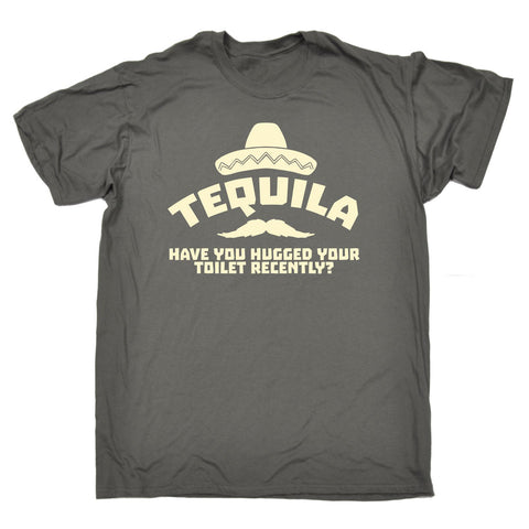 123t Men's Tequila Have You Hugged Your Toilet Recently Funny T-Shirt