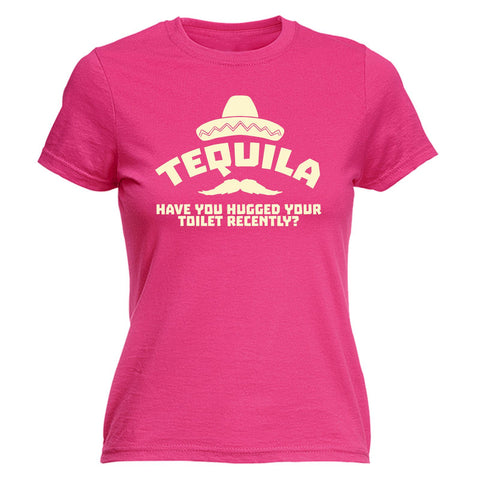 123t Women's Tequila Have You Hugged Your Toilet Recently Funny T-Shirt