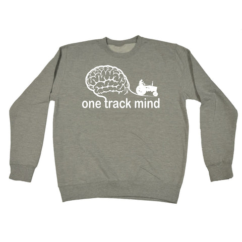 123t One Track Mind Tractor Funny Sweatshirt