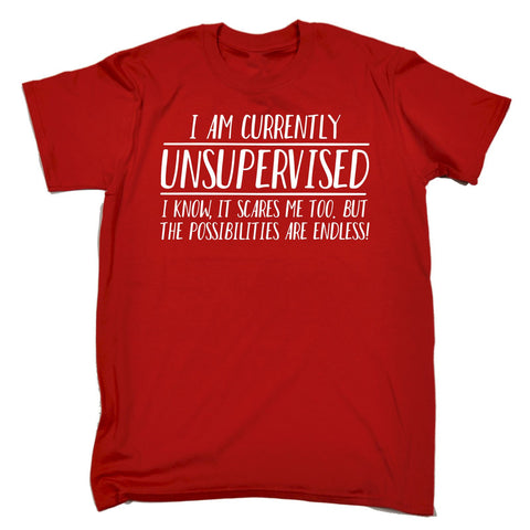 123t Men's I Am Unsupervised The Possibilities Are Endless Funny T-Shirt