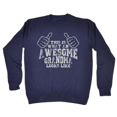 123t This Is What An Awesome Grandma Looks Like Funny Sweatshirt