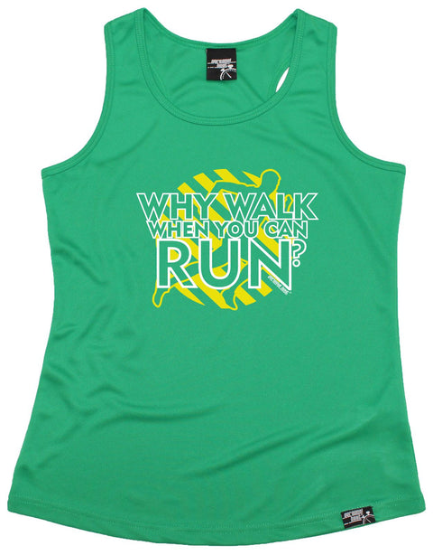 Personal Best Why Walk When You Can Run Running Girlie Training Vest