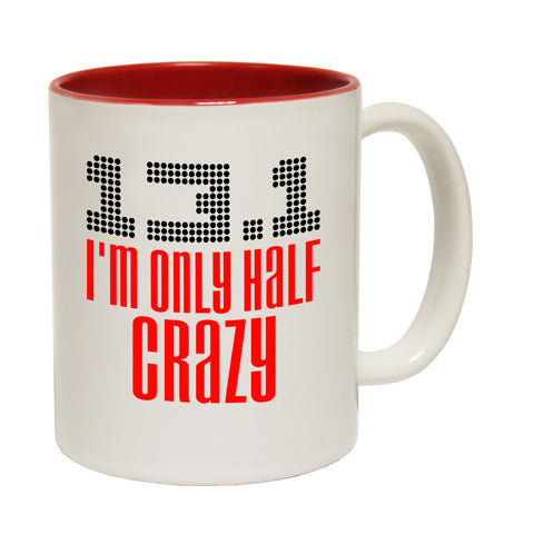 Personal Best 13.1 I'm Only Half Crazy Running Funny Running Mug