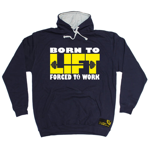 SWPS Born To Lift Forced To Work Sex Weights And Protein Shakes Gym Hoodie