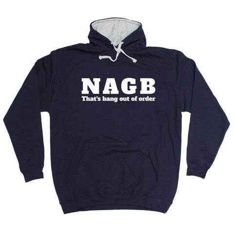 123t NAGB That's Bang Out Of Order - HOODIE
