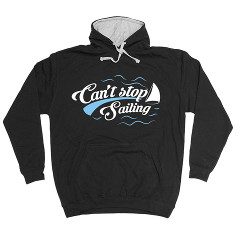 123t Can't Stop Sailing Funny Hoodie