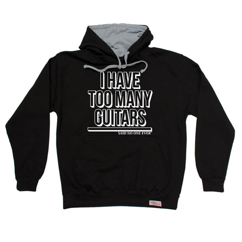 Banned Member I Have Too Many Guitars SNOE Guitarist Hoodie