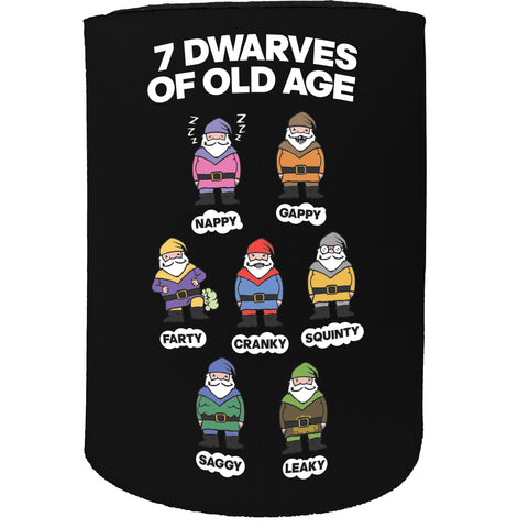 123t Stubby Holder - 7 Dwarves Old Age - Funny Novelty Birthday Gift Joke Beer Can Bottle