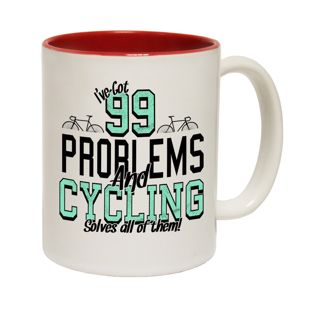 Ride Like The Wind I've Got 99 Problems and Cycling Solves All Of Them Funny Mug