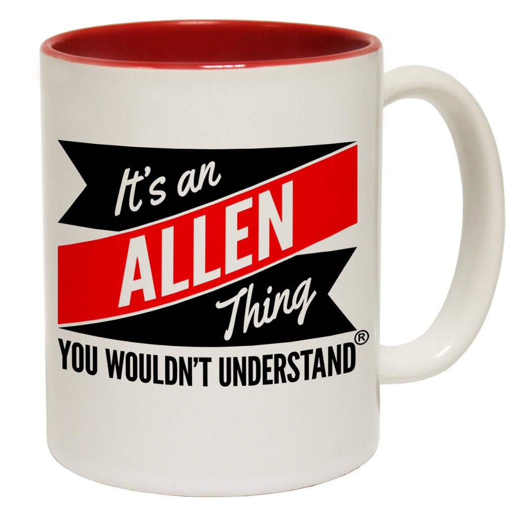 123t New It's An Allen Thing You Wouldn't Understand Funny Mug, 123t Mugs