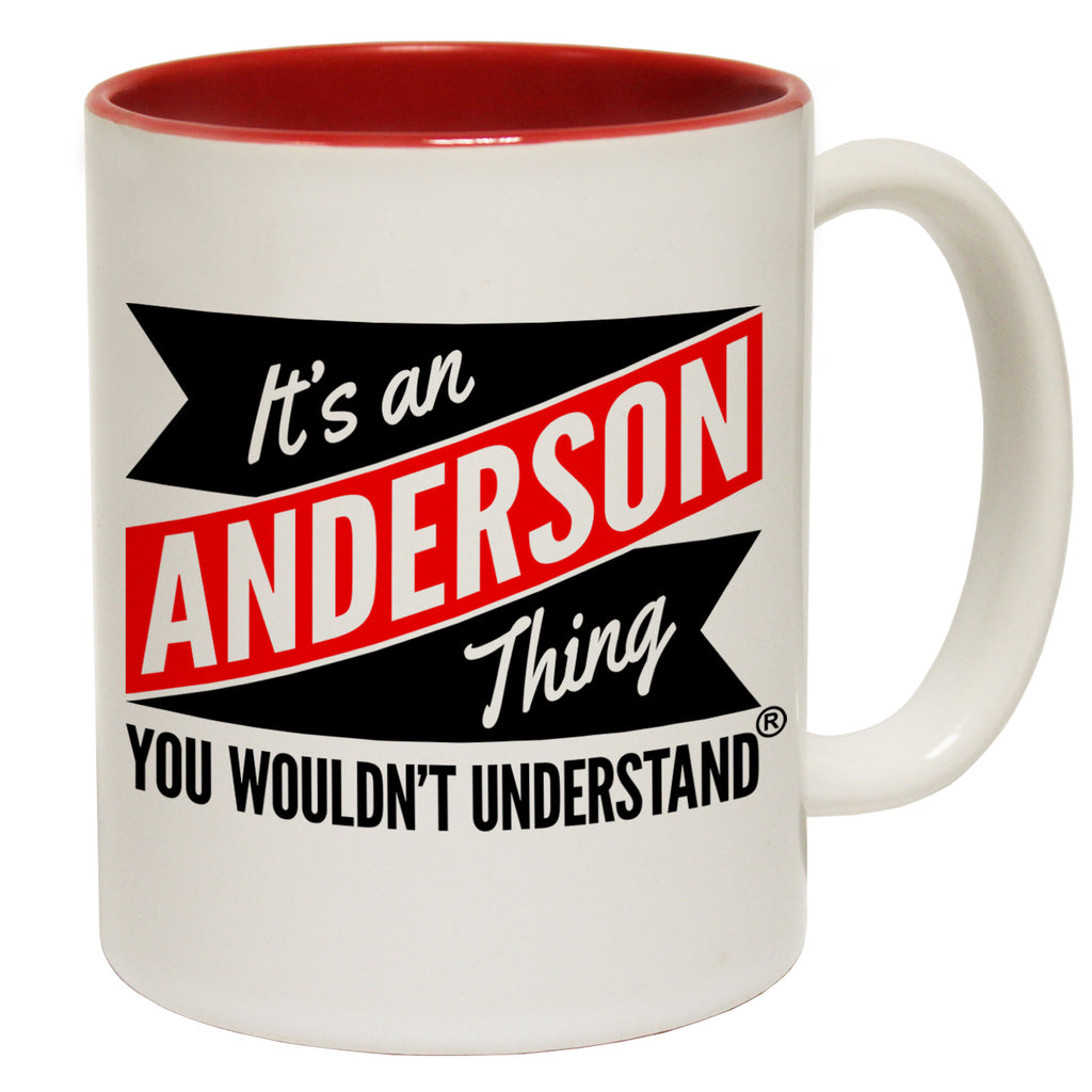 123t New It's An Anderson Thing You Wouldn't Understand Funny Mug, 123t Mugs