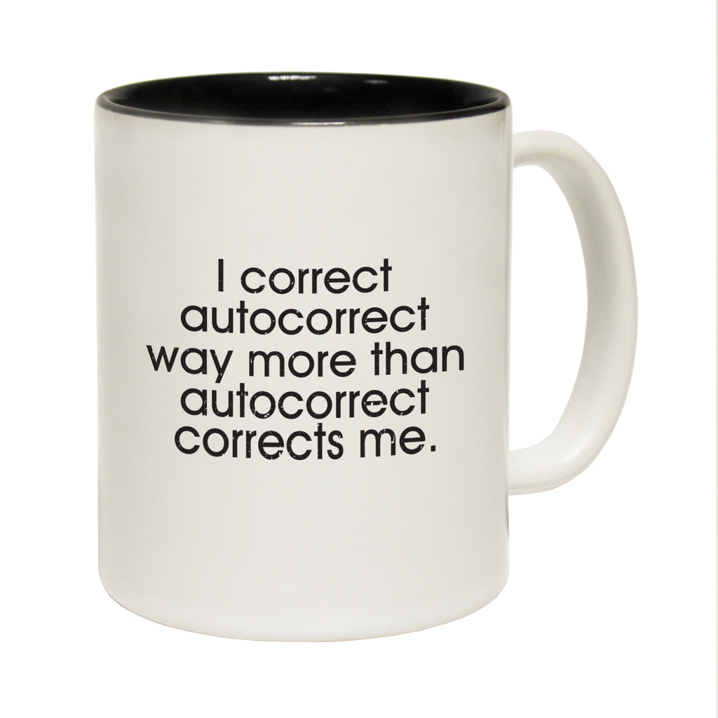 123T Funny Mugs - Autocorrect Corrects - Coffee Cup