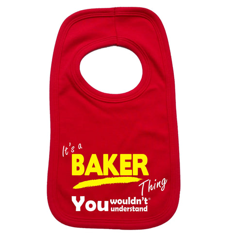 123t Baby It's A Baker Thing You Wouldn't Understand Funny Baby Bib