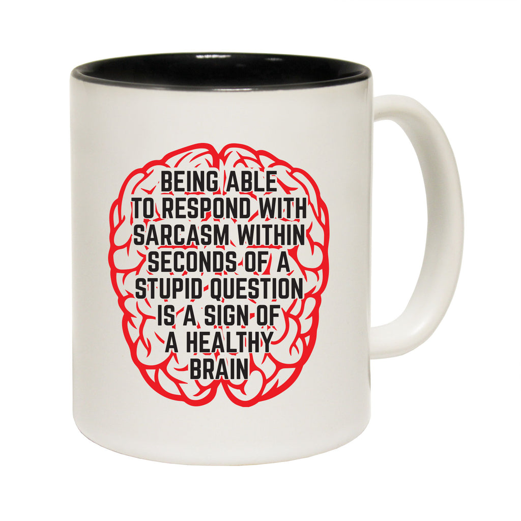 123T Funny Mugs - Being Able To Respond Sarcasm - Coffee Cup