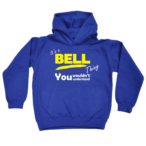 123t Kids It's A Bell Thing You Wouldn't Understand Funny Hoodie Ages 1-13