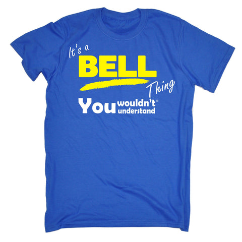 123t Kids It's A Bell Thing You Wouldn't Understand Funny T-Shirt Ages 3-13
