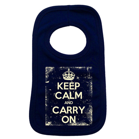 Official Keep Calm And Carry On ... Distressed Baby Bib