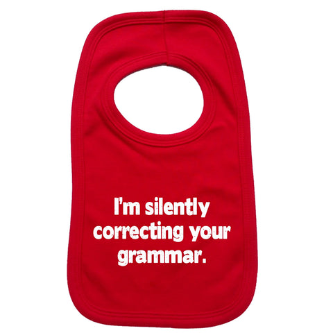 123t Baby I'm Silently Correcting Your Grammar Funny Baby Bib - 123t clothing gifts presents