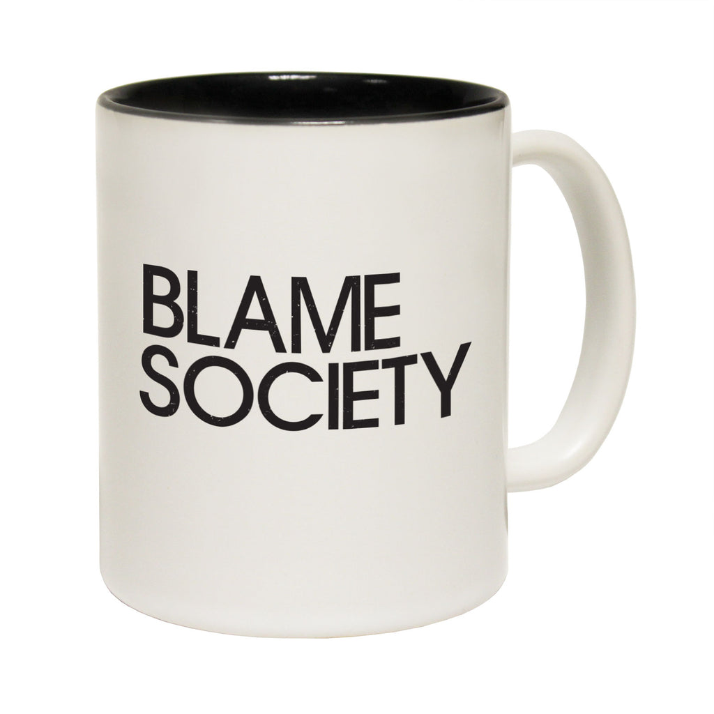 123T Funny Mugs - Blame Society - Coffee Cup