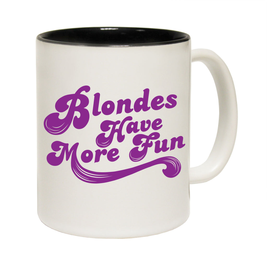 123T Funny Mugs - Blodes Have More Fun - Coffee Cup
