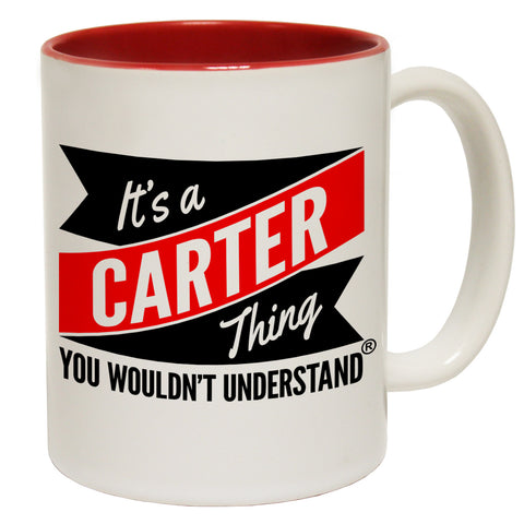 123t New It's A Carter Thing You Wouldn't Understand Funny Mug, 123t Mugs