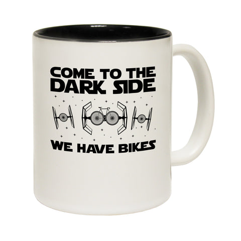 Ride Like The Wind Come To The Dark Side We Have Bikes Funny Cycling Mug