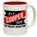 123t New It's A Cooper Thing You Wouldn't Understand Funny Mug, 123t Mugs