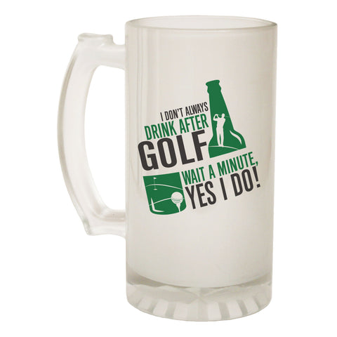 123t Frosted Glass Beer Stein - Dont Drink After Golf Golfer - Funny Novelty Birthday