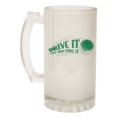 123t Frosted Glass Beer Stein - Drive It Stole It Golfing - Funny Novelty Birthday