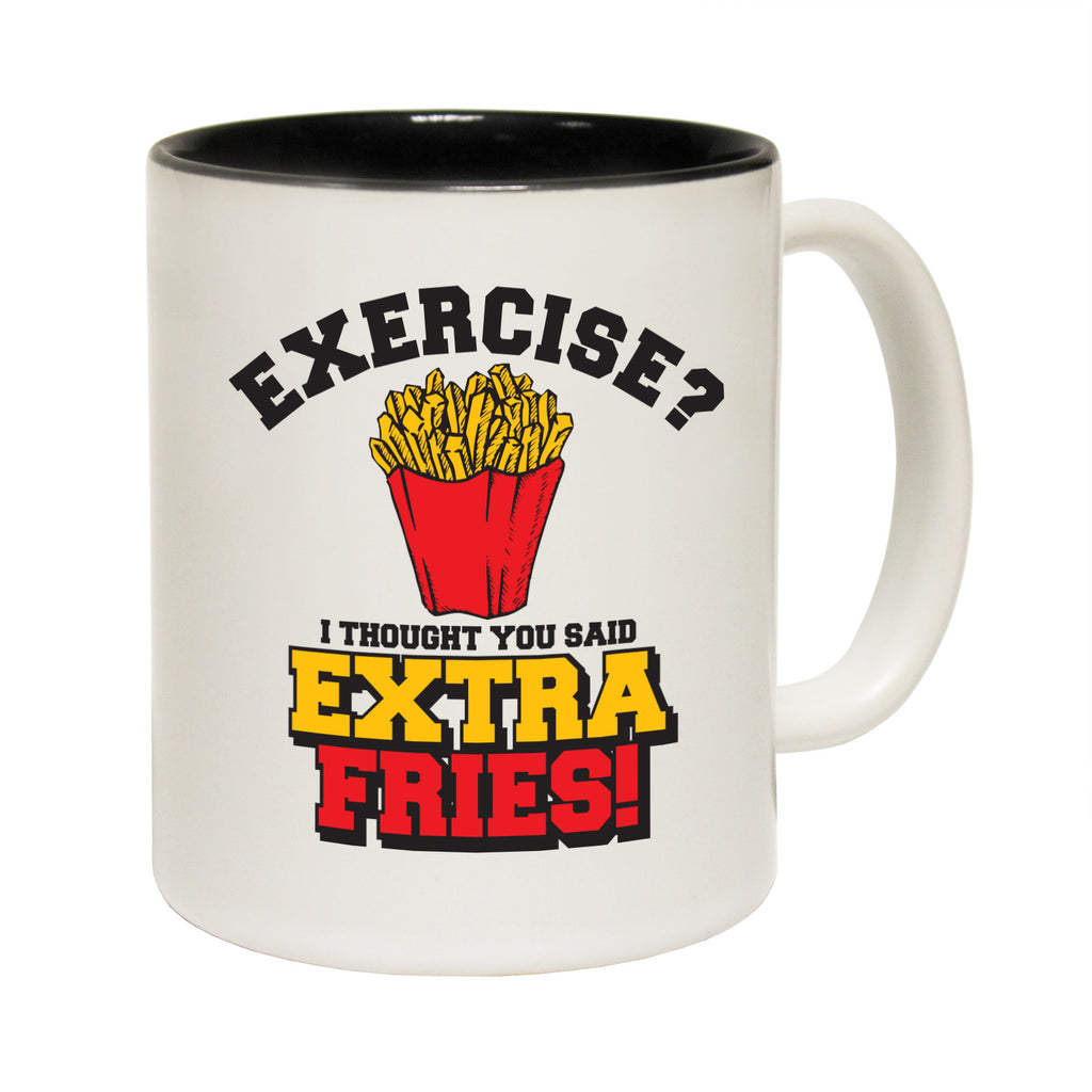123T Funny Mugs - Exercise Extra Fries - Coffee Cup