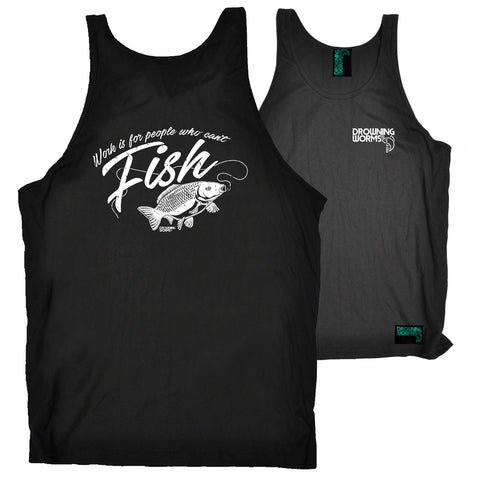 FB Drowning Worms Fishing Vest - Work Is For People - Bella Singlet Top