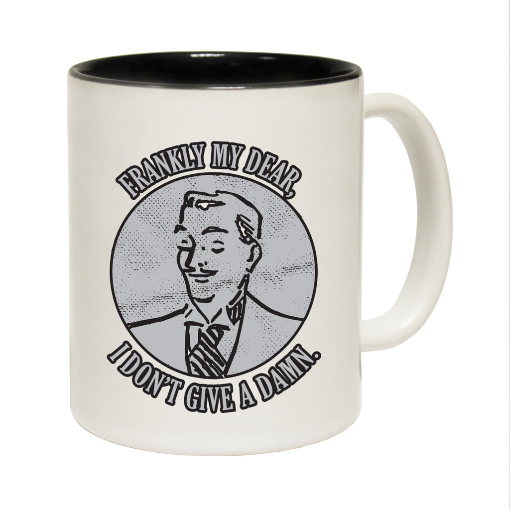123T Funny Mugs - Frankly Dear - Coffee Cup